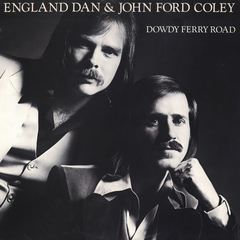 2ee0eb025ec Listen Free to England Dan   John Ford Coley - Dowdy Ferry Road ...