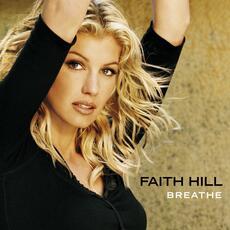 Breathe - Faith Hill