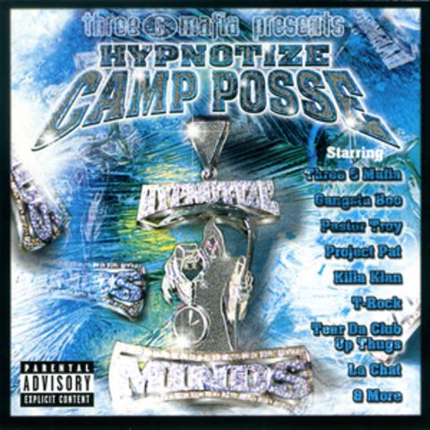 Hypnotize Camp Posse