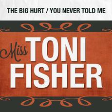 The Big Hurt - Miss Toni Fisher