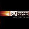 Away From The Sun - 3 Doors Down