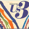 Cantaloop (Flip Fantasia) - US3 Featuring Rahsaan And Gerard Presencer
