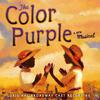 The Color Purple - Soundtrack