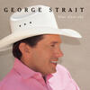 I Can Still Make Cheyenne - George Strait