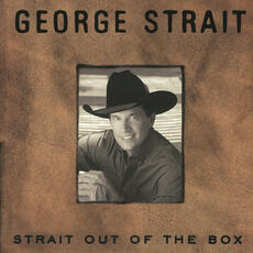 I've Come To Expect It From You - George Strait