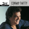 There's A Honky Tonk Angel (Who'll Take Me Back In) - Conway Twitty