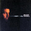 Turning Night Into Day - Nelson Rangell
