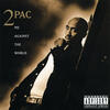 Me Against The World - 2Pac featuring Dramacydal