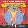 My Wife's Family - Jeff Foxworthy