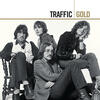 The Low Spark Of High-Heeled Boys - Traffic