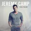 He Knows - Jeremy Camp