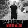 Raised On It - Sam Hunt