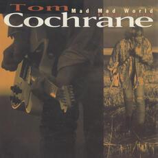 Life Is A Highway - Tom Cochrane