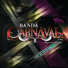 Vas A Estar Bien - Banda Carnaval