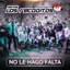 No Le Hago Falta - Banda los Recoditos