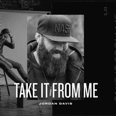 Take It From Me - Jordan Davis