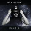 Oye Mujer - RayMix