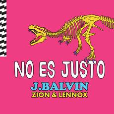 No Es Justo - J. Balvin & Zion & Lennox