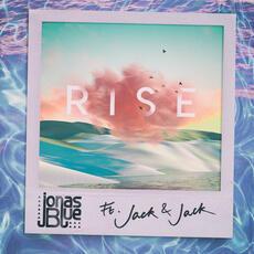 Rise - Jonas Blue & Jack & Jack