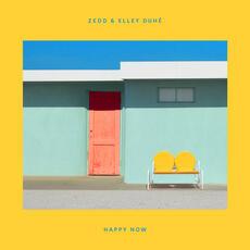 Happy Now - Zedd & Elley Duhé