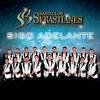 Sigo Adelante - Banda Los Sebastianes