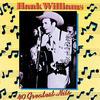 My Bucket's Got A Hole In It - Hank Williams