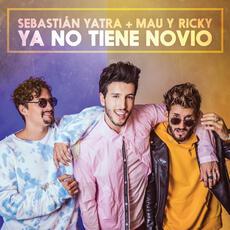Ya No Tiene Novio - Sebastian Yatra & Mau Y Ricky