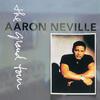 Don't Take Away My Heaven - Aaron Neville