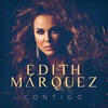 Tú Me Obligaste - Edith Márquez