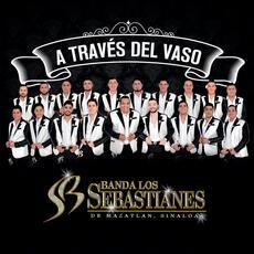 A Través Del Vaso - Banda Los Sebastianes