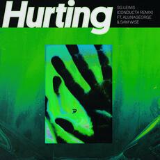 Hurting - SG Lewis, AlunaGeorge, & Sam Wise