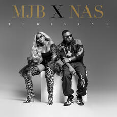 Thriving - Mary J. Blige and Nas