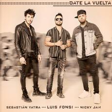 Date La Vuelta - Luis Fonsi, Sebastián Yatra & Nicky Jam