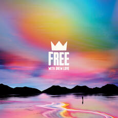 Free - Louis The Child & Drew Love