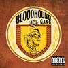 Fire Water Burn - Bloodhound Gang
