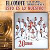 Ojos Negros - El Coyote y su Banda Tierra Santa