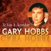 Chiquitita, Chiquitita - Gary Hobbs