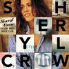 All I Wanna Do - Sheryl Crow
