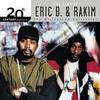I Know You Got Soul - Eric B. & Rakim