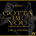 Gotta Be You [Thomas Gold Remix]