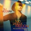 Southern Girl - Tim McGraw