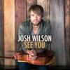 I Refuse - Josh Wilson