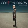 You Are - Colton Dixon