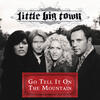 Go Tell It On The Mountain - Little Big Town