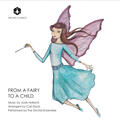 From a Fairy to a Child (arr. C. Davis for string quartet and piano), From a Fairy to a Child (Arr. C. Davis for String Quartet & Piano)
