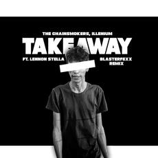 Takeaway - The Chainsmokers & ILLENIUM