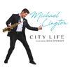 City Life - Michael Lington