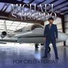 Si No Piensas Regresar - Michael Salgado