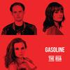 Gasoline - The Rua
