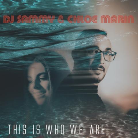 DJ Sammy & Chloe Marin